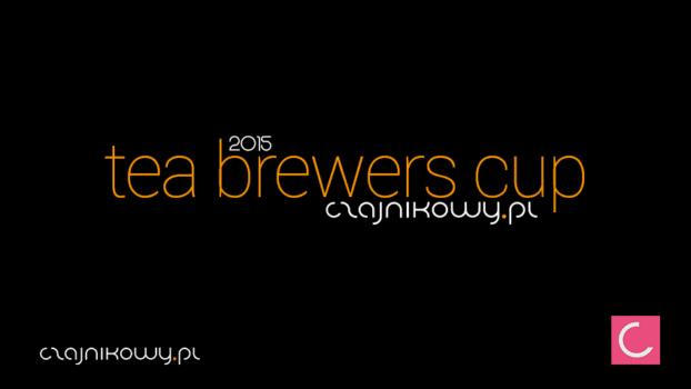 TBC 2015 Tea Brewers Cup 2015 Mistrzostwa w parzeniu herbaty, relacja