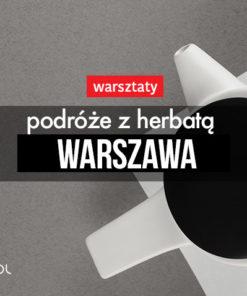 Podróże z herbatą 16 maja 2019, 18:00 (Warszawa)