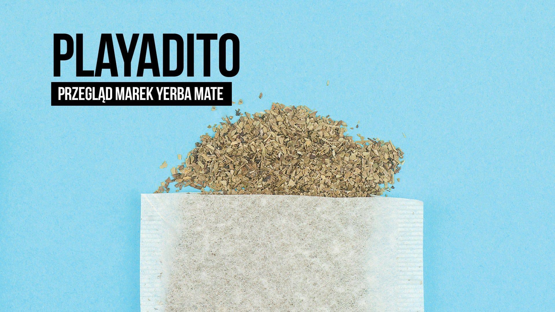 Przegląd yerba mate: Playadito (ostrokrzew paragwajski), opinie